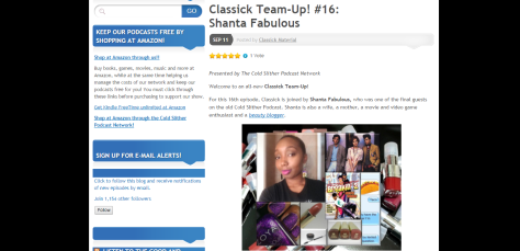 http://coldslitherpodcast.com/2014/09/11/classick-team-up-16-shanta-fabulous/