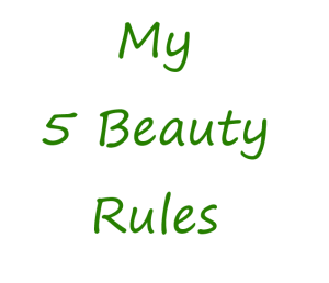 5 beauty rules