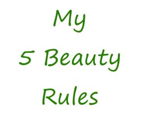5 beauty rules