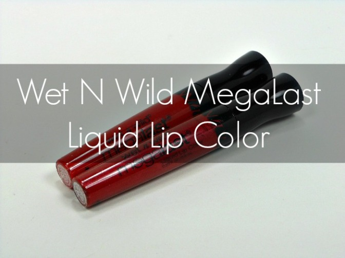 A Tight, Sticky Mess: Wet N Wild Megalast Liquid Lip Color